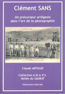 Clement Sans  photographe, page de couverture du  livre de Claude Artigue Esition ADAVS